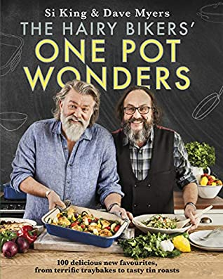 [PDF] [EPUB] The Hairy Bikers' One Pot Wonders: Over 100 delicious new favourites, from terrific tray bakes to roasting tin treats! Download by Hairy Bikers