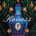 [PDF] [EPUB] The Heiress: The Revelations of Anne de Bourgh Download
