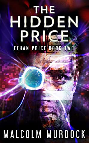 [PDF] [EPUB] The Hidden Price: Ethan Price Book Two Download by Malcolm Murdock