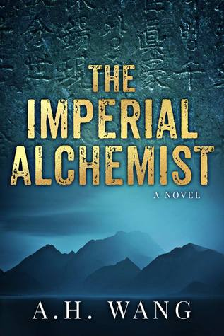 [PDF] [EPUB] The Imperial Alchemist (Georgia Lee, #1) Download by A.H. Wang