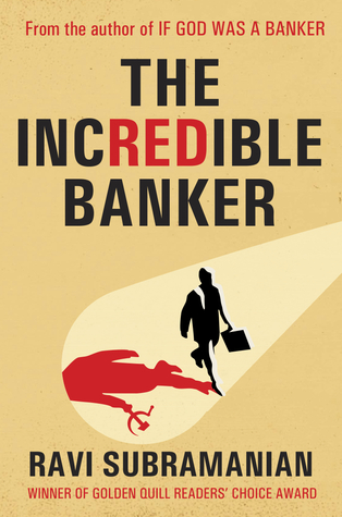 [PDF] [EPUB] The Incredible Banker Download by Ravi Subramanian