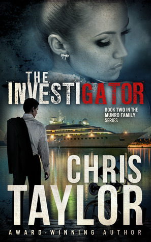 [PDF] [EPUB] The Investigator (The Munro Family #2) Download by Chris    Taylor