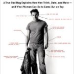 [PDF] [EPUB] The Manual: A True Bad Boy Explains How Men Think, Date, and Mate- And What Women Can Do to Come Out on Top Download