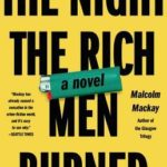 [PDF] [EPUB] The Night the Rich Men Burned Download