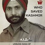 [PDF] [EPUB] The POW Who Saved Kashmir: Unsung Saga of Sher Bachha Brig Pritam Singh, MC Download