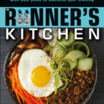 [PDF] [EPUB] The Runner's Kitchen – 100 Stamina-Building, Energy-Boosting Recipes, with Meal Plans to Maximize Your Training Download