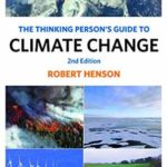 [PDF] [EPUB] The Thinking Person's Guide to Climate Change: Second Edition Download