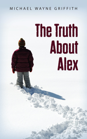 [PDF] [EPUB] The Truth About Alex (Montana Marrenger) Download by M.W. Griffith