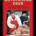 [PDF] [EPUB] The Ultimate Guide to Butchering Deer: A Step-by-Step Guide to Field Dressing, Skinning, Aging, and Butchering Deer Download