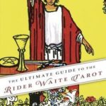 [PDF] [EPUB] The Ultimate Guide to the Rider Waite Tarot Download
