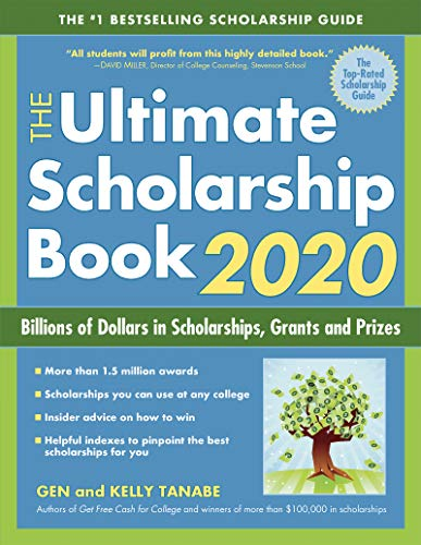 [PDF] [EPUB] The Ultimate Scholarship Book 2020: Billions of Dollars in Scholarships, Grants and Prizes by Gen Tanabe, SuperCollege Download by Gen Tanabe