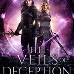 [PDF] [EPUB] The Veils of Deception (Song of the Swords Book 4) Download