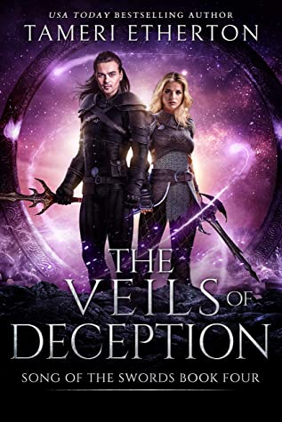 [PDF] [EPUB] The Veils of Deception (Song of the Swords Book 4) Download by Tameri Etherton