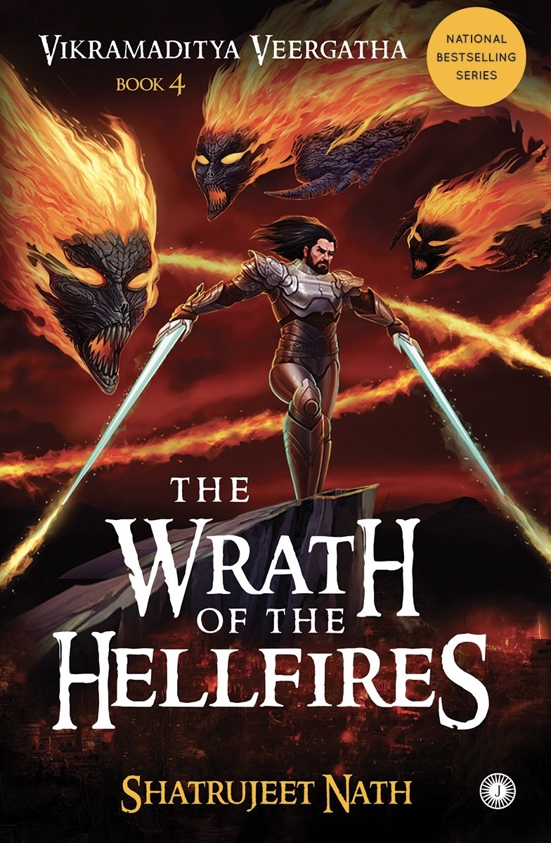 [PDF] [EPUB] The Wrath of the Hellfires (Vikramaditya Veergatha, #4) Download by Shatrujeet Nath