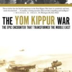 [PDF] [EPUB] The Yom Kippur War: The Epic Encounter That Transformed the Middle East Download
