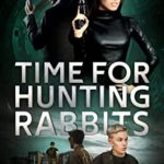 [PDF] [EPUB] Time for Hunting Rabbits: The Paradox Adventures Download