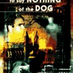 [PDF] [EPUB] To Say Nothing of the Dog: or, How We Found the Bishop's Bird Stump at Last (Oxford Time Travel #2) Download