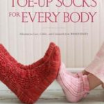 [PDF] [EPUB] Toe-Up Socks for Every Body Download