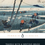 [PDF] [EPUB] Travels with a Writing Brush: Classical Japanese Travel Writing from the Manyoshu to Basho Download
