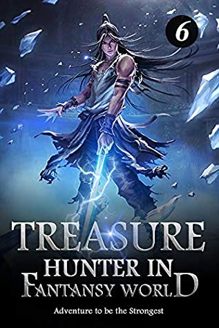 [PDF] [EPUB] Treasure Hunter in Fantasy World 6: The Dark Prison (Adventure to be the Strongest LitRPG) Download by Mobo Reader