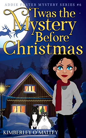 [PDF] [EPUB] 'Twas the Mystery Before Christmas Download by Kimberley O'Malley