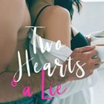[PDF] [EPUB] Two Hearts and a Lie (Offstage #2) Download