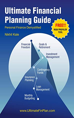 [PDF] [EPUB] Ultimate Financial Planning Guide: Personal Finance Demystified Download by Nikhil Kale