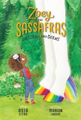 [PDF] [EPUB] Unicorns and Germs (Zoey and Sassafras, #6) Download by Asia Citro