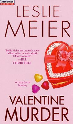 [PDF] [EPUB] Valentine Murder (A Lucy Stone Mystery #6) Download by Leslie Meier