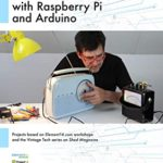 [PDF] [EPUB] Vintage Upcycling With Raspberry Pi and Arduino Download