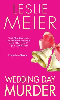 [PDF] [EPUB] Wedding Day Murder (A Lucy Stone Mystery #8) Download by Leslie Meier