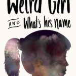 [PDF] [EPUB] Weird Girl and What's His Name Download