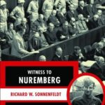[PDF] [EPUB] Witness to Nuremberg: The Many Lives of the Man who Translated at the Nazi War Trials Download